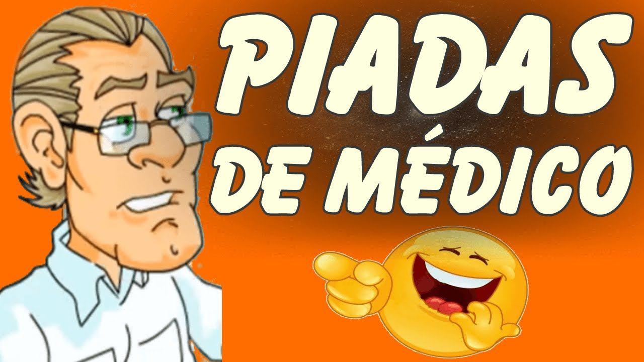 PIADAS DE MEDICO - Videos de Piadas de Medico - Melhores Piadas - Piadas...
