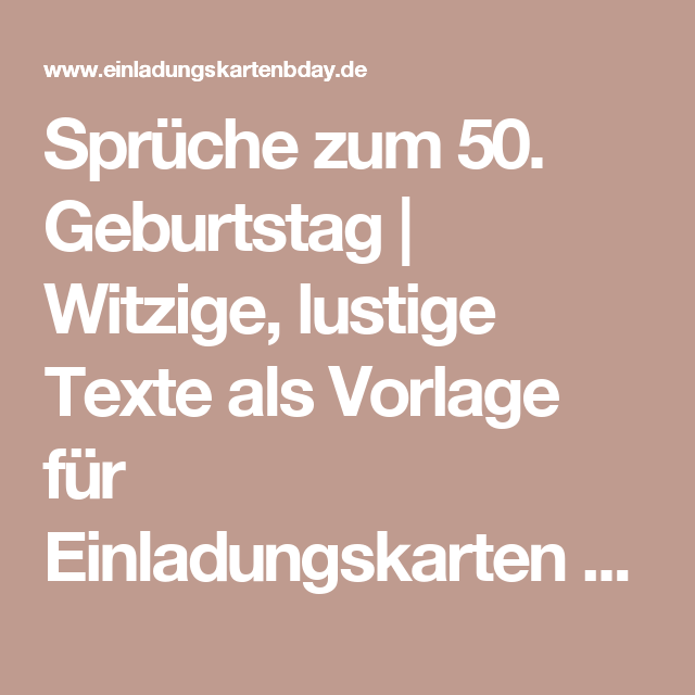 Sprüche zum 50. Geburtstag | Witzige, lustige Texte als Vorlage