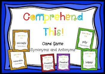 Synonyms And Antonyms Comprehend This Card Game Synonyms And Antonyms Card Games Fun Card Games