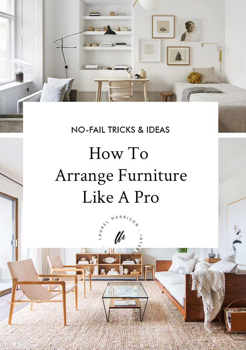 How To Arrange Furniture Like A Pro Top 7 NoFail Tricks