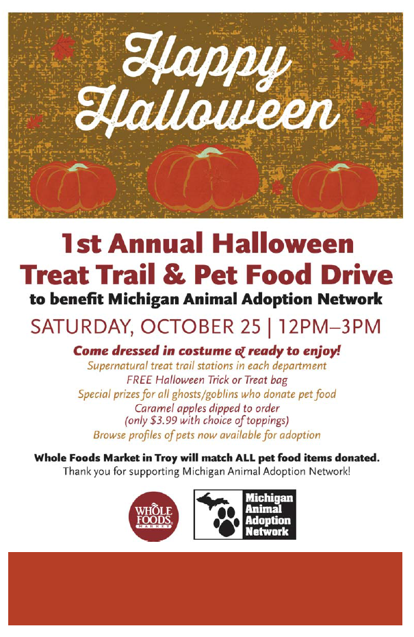 Whole Foods Troy Is Sponsoring A Food Drive For The Michigan Animal Adoption Network Maan Now Is Your Chance To Dona Food Drive Food Donation Food Animals