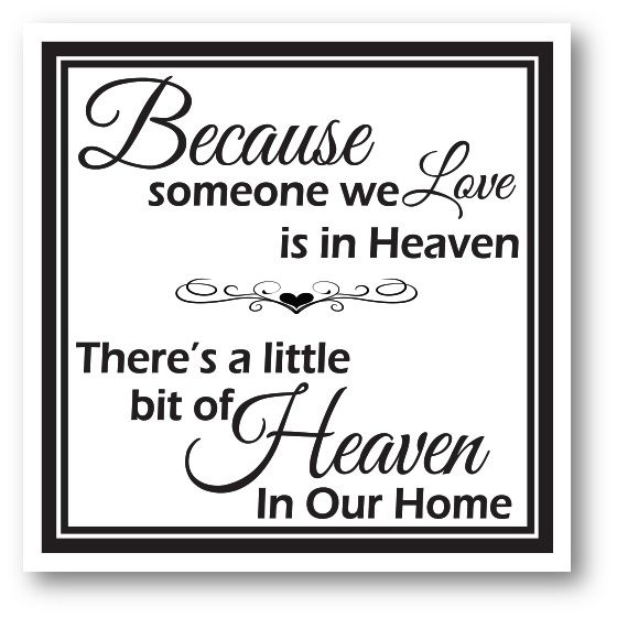 Because Someone We Love Is In Heaven. Home Décor Canvases