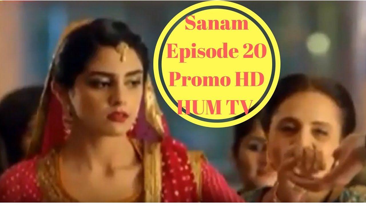 Sanam Episode 20 Promo HD HUM TV Drama 18 January 2017 watch