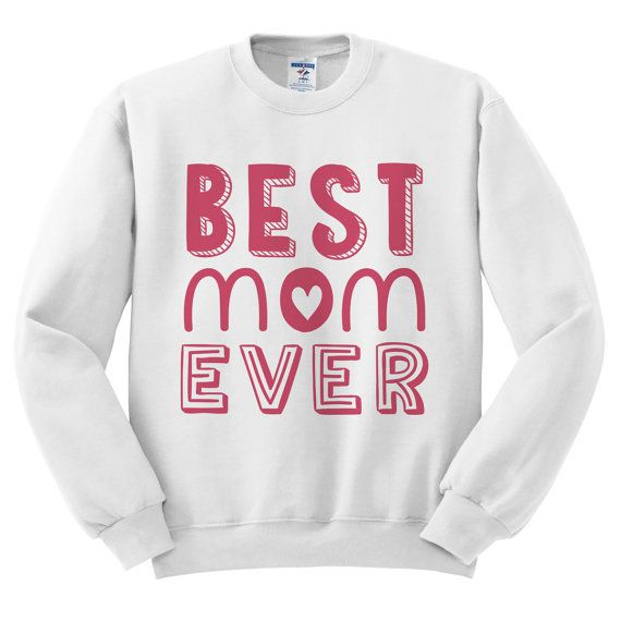 White Crewneck Best Mom Ever Mother 39 S Day Sweatshirt Sweater Jumper Pullover Best Mom Pink Crewneck Sweatshirt Sweater
