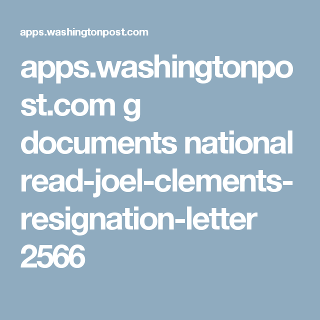 apps.washingtonpost.g documents national read joel clements