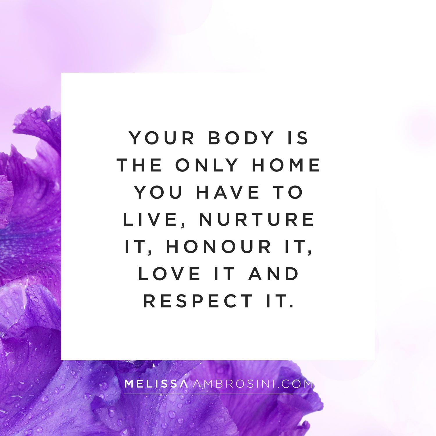 "Love Your Body Quotes: ""Your Body Is The Only Home You Have To Live, Nature It"
