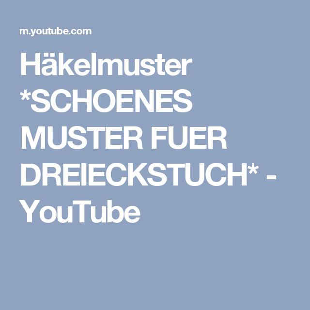 Häkelmuster *SCHOENES MUSTER FUER DREIECKSTUCH* - YouTube | Stola ...
