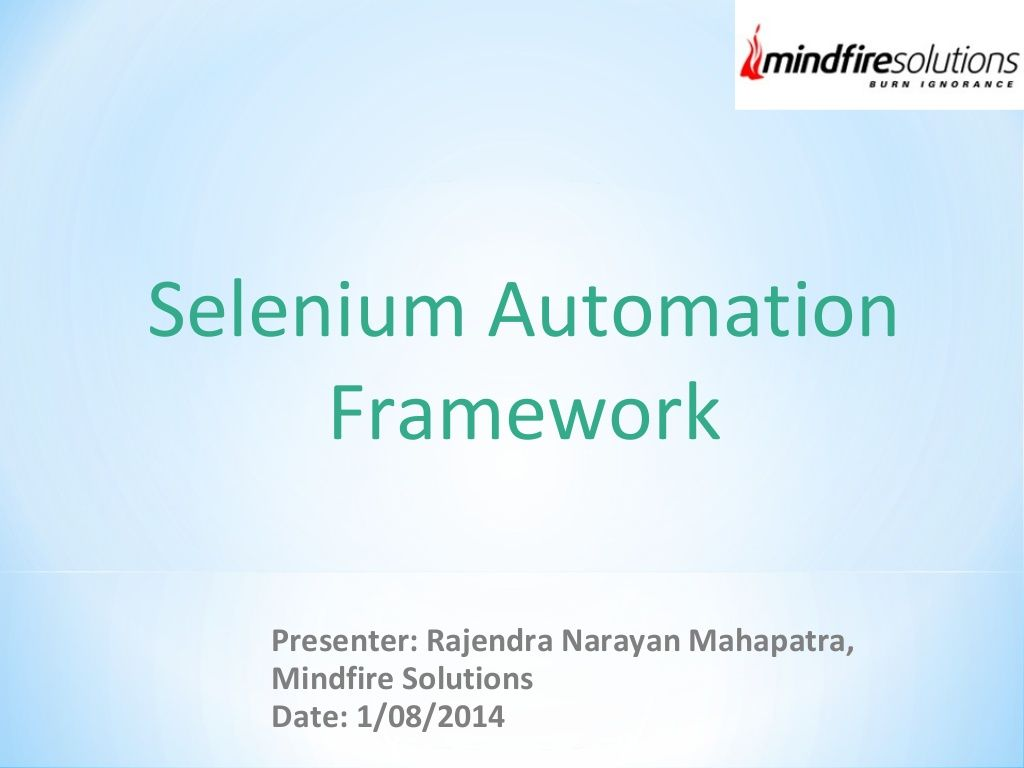 Selenium Automation Framework by Mindfire Solutions via
