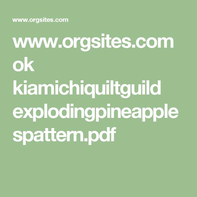 www.orgsites.com ok kiamichiquiltguild explodingpineapplespattern.pdf