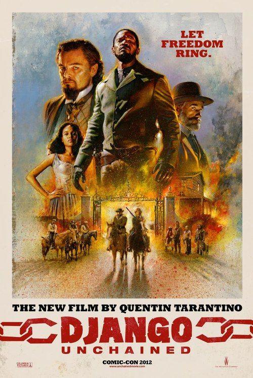 Django Unchained 2012 Comic Con Best Movie Posters Movie Posters Django Unchained