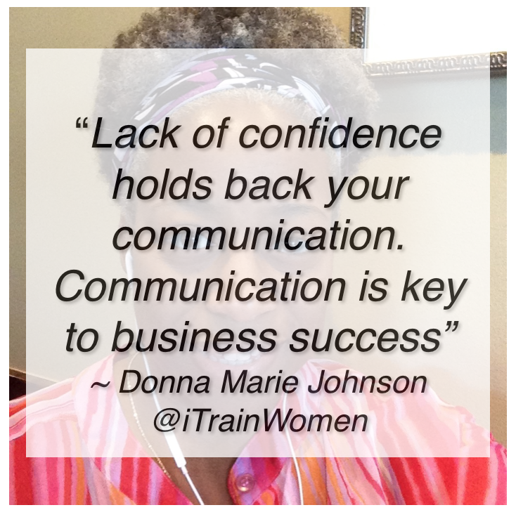 image - @iTrainWomen - Donna Marie Johnson shares a tip about what hinders business success - read the full article @ blog.itrainwomen.com