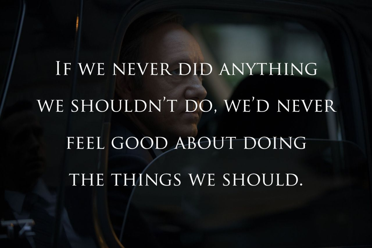 Love Power Quotes Follow Us For More House Of Cards Quotes  Quotes  Pinterest