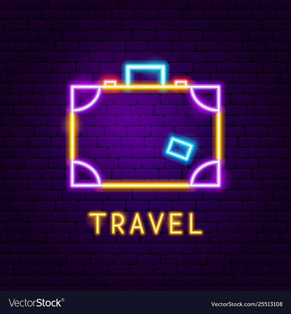 Travel suitcase neon label vector image on VectorStock