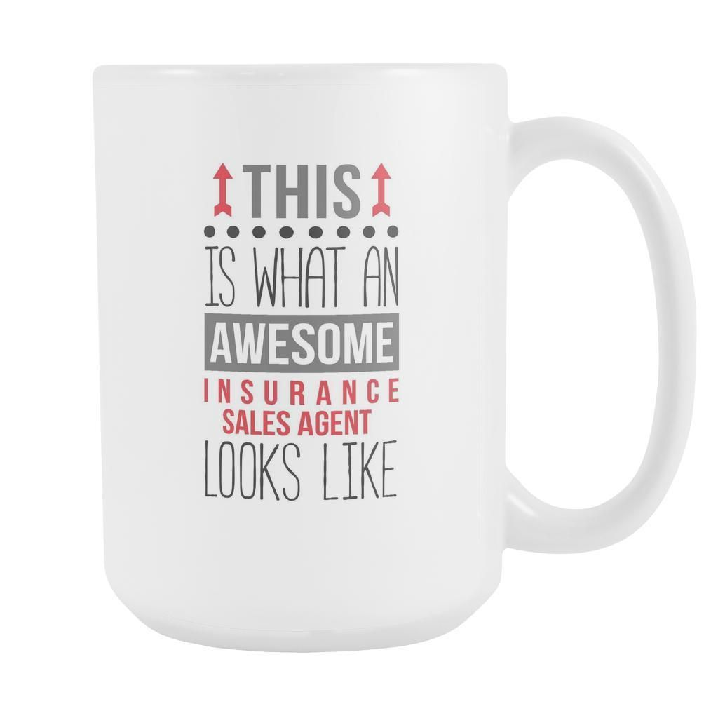 Sales Agent Mug Awesome Insurance Sales Agent Mugs Nurse Mugs