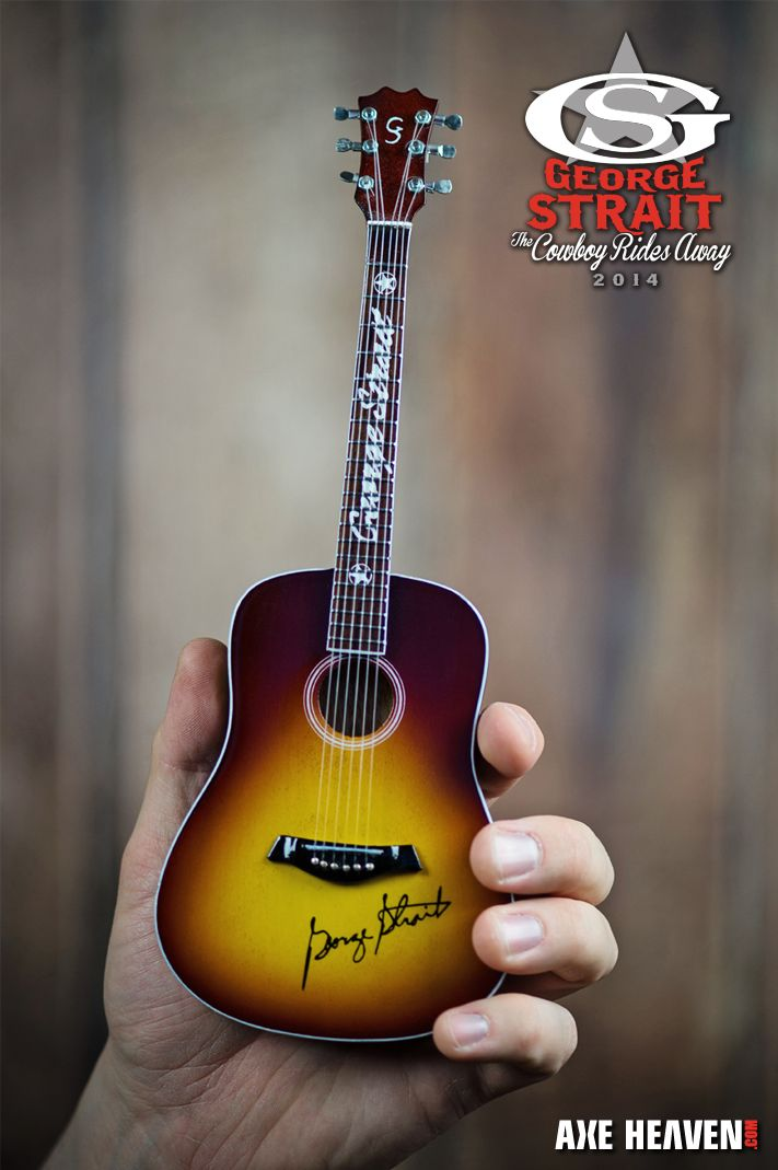 8d31a125f84 George Strait Mini Guitar - The Cowboy Rides Away VIP Tour Gift proudly  handmade by AXE HEAVEN.
