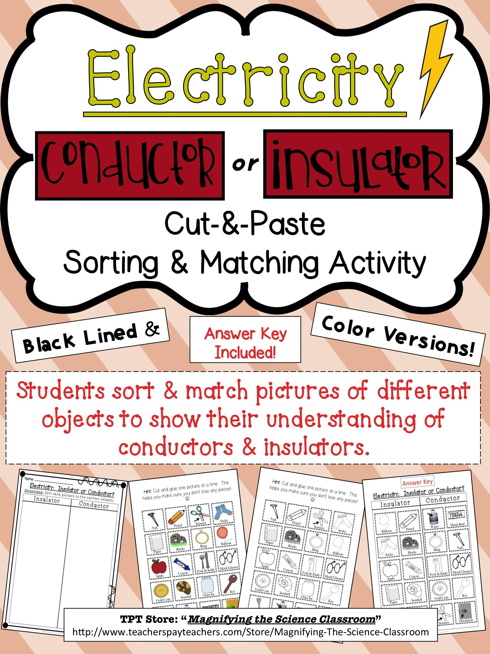 Electricity Conductors Or Insulators Cut And Paste Sorting Series Parallel Circuits Science Junky Pinterest Students Sort Match Pictures Of Different Objects To Show Their Understanding Reinforce Assess Learning By Using