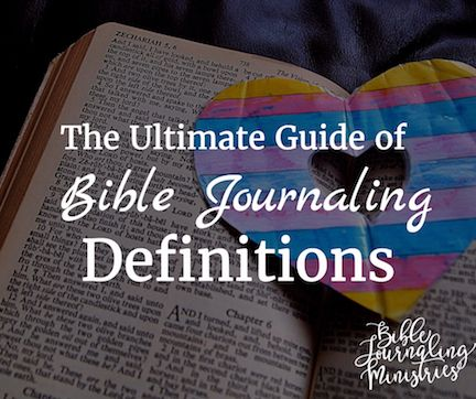 The Ultimate Guide of Bible Journaling Definitions