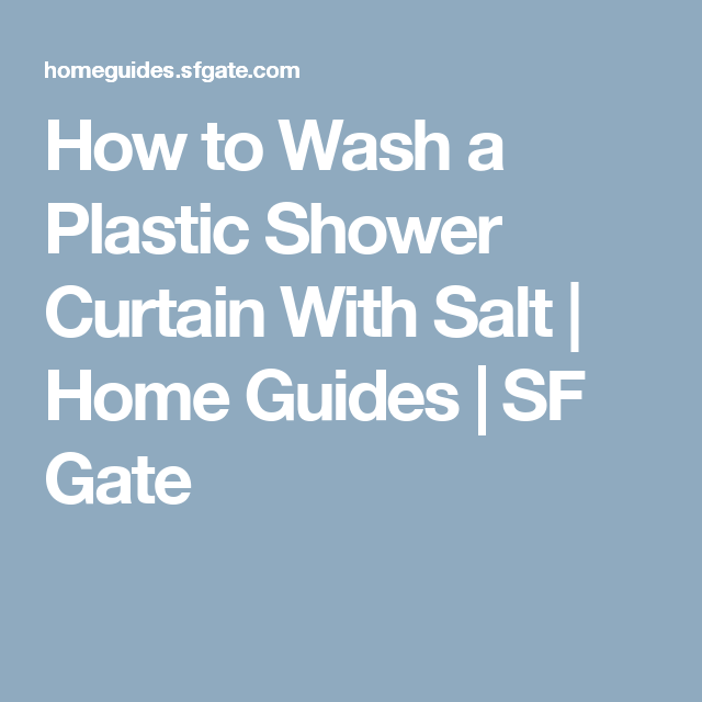 How To Wash A Plastic Shower Curtain With Salt Plastic Shower