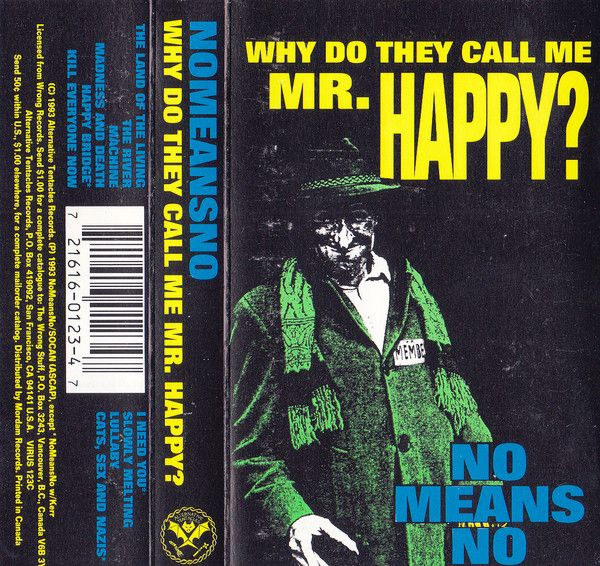 Nomeansno Why Do They Call Me Mr. Happy? buy Cass