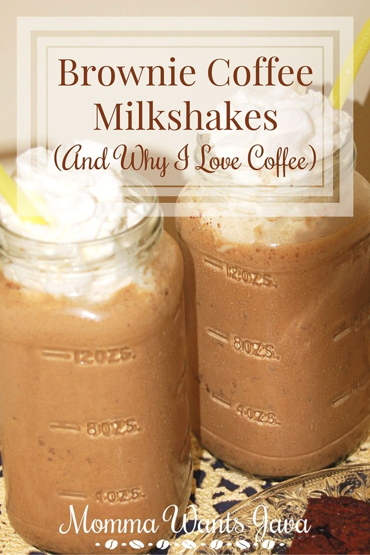 Brownie coffee milkshakes are the best for dessert, or any time of day! Plus, there's an awesome love letter to coffee.