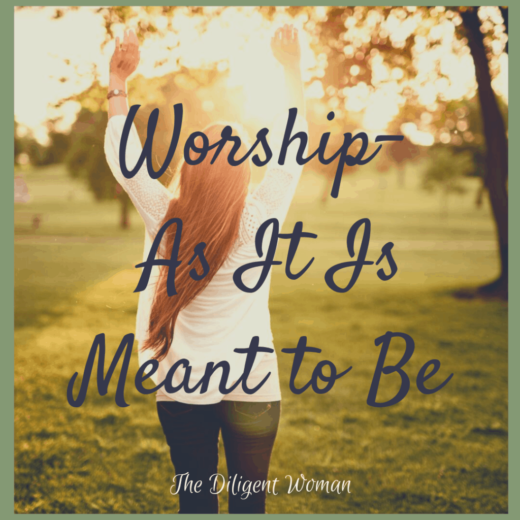 Worship As It Is Meant to Be