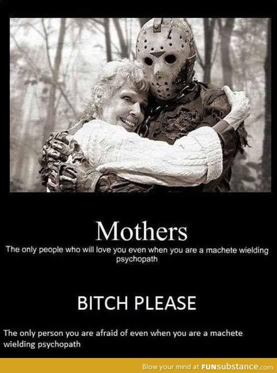 Jason's mom. A lesson on perspective.