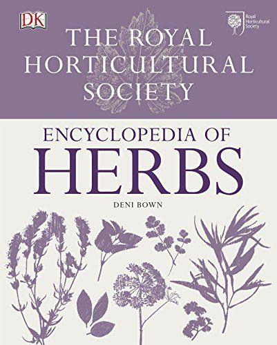 RHS Encyclopedia Of Herbs by DK https://www.amazon.co.uk ...
