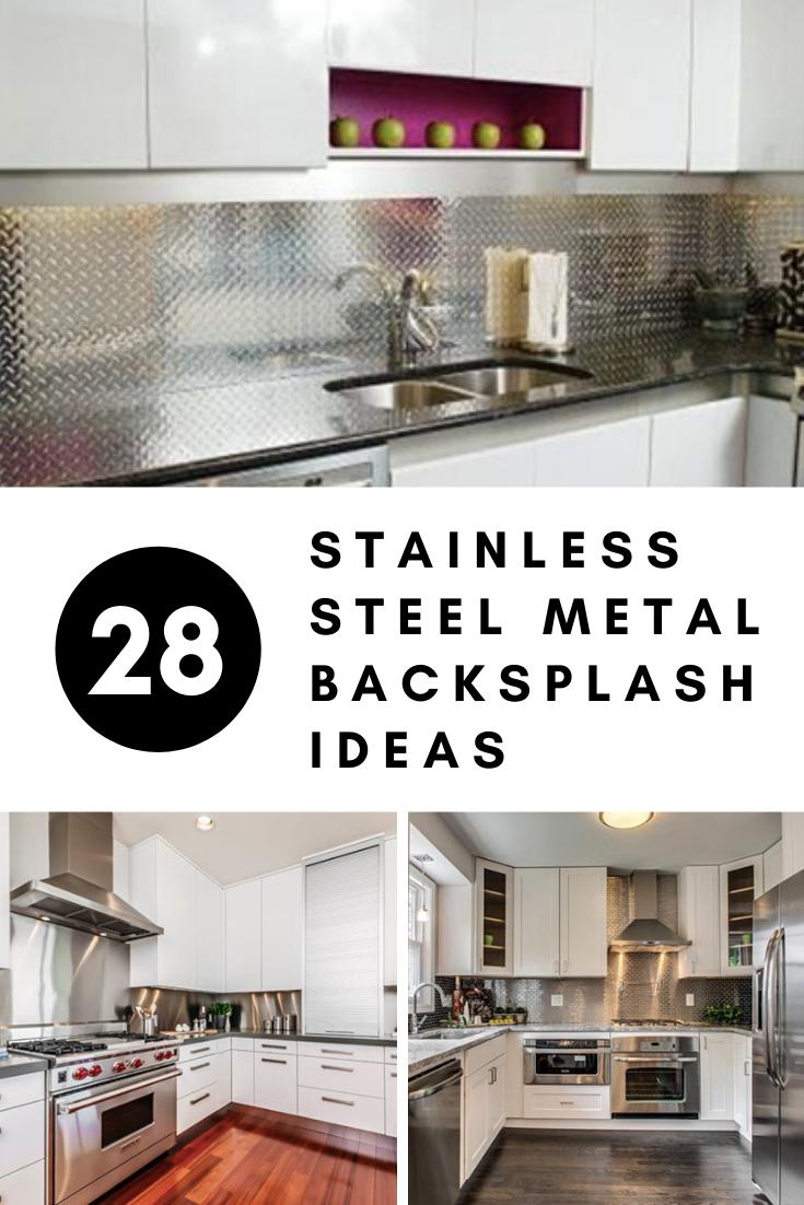 28 Stainless Steel Metal Backsplash Ideas In 2020 Metallic Backsplash Kitchen Design Trends Kitchen Design Gallery