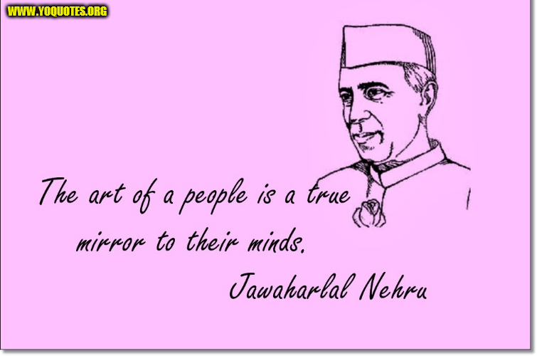 jawaharlal nehru lines | Freedom Fighters | Pinterest | Jawaharlal ...