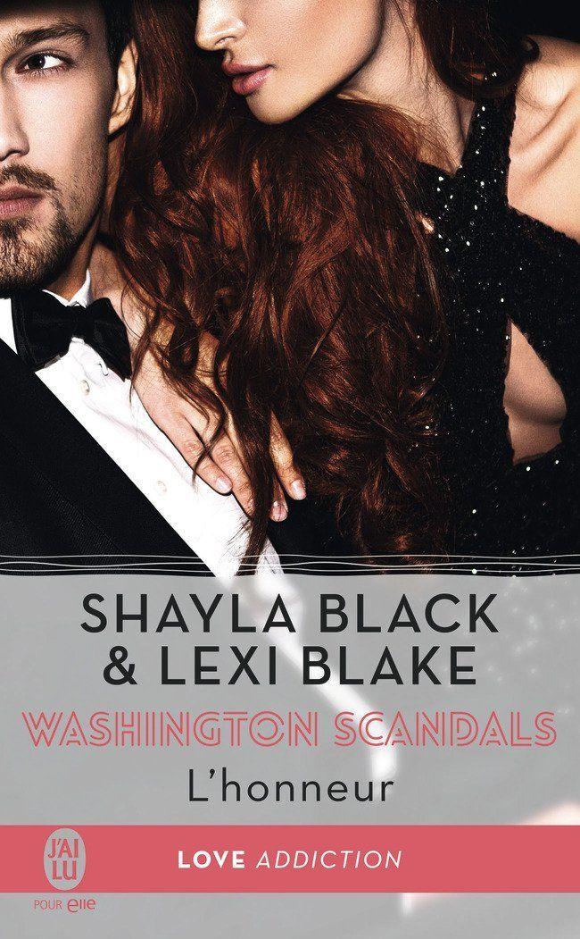 Amazon Fr Washington Scandals Tome 1 L Honneur Shayla Black Lexi Blake Charline Mcgregor Livres Livre Roman Sortie Livre