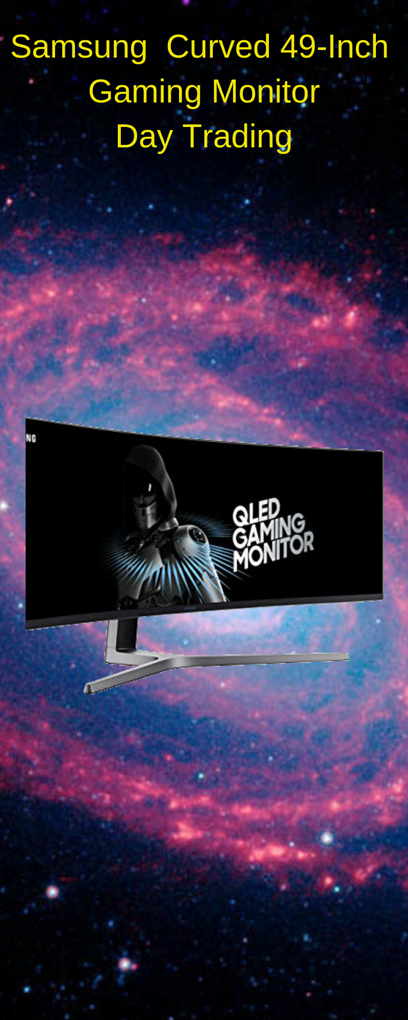 SAMSUNG Curved 49-Inch Computer Gaming Monitor - Day Trading Samsung