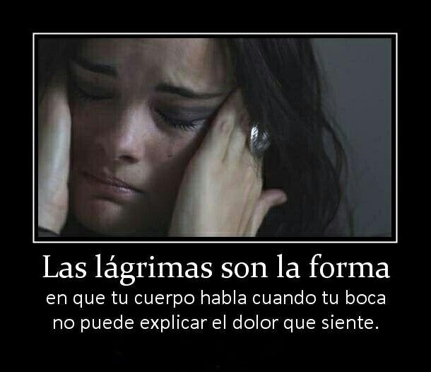 Las lágrimas...