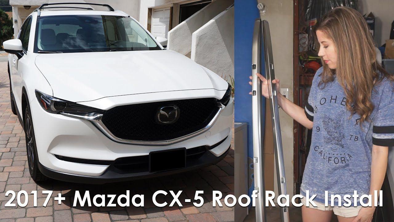 2017 mazda cx 5 roof rack install