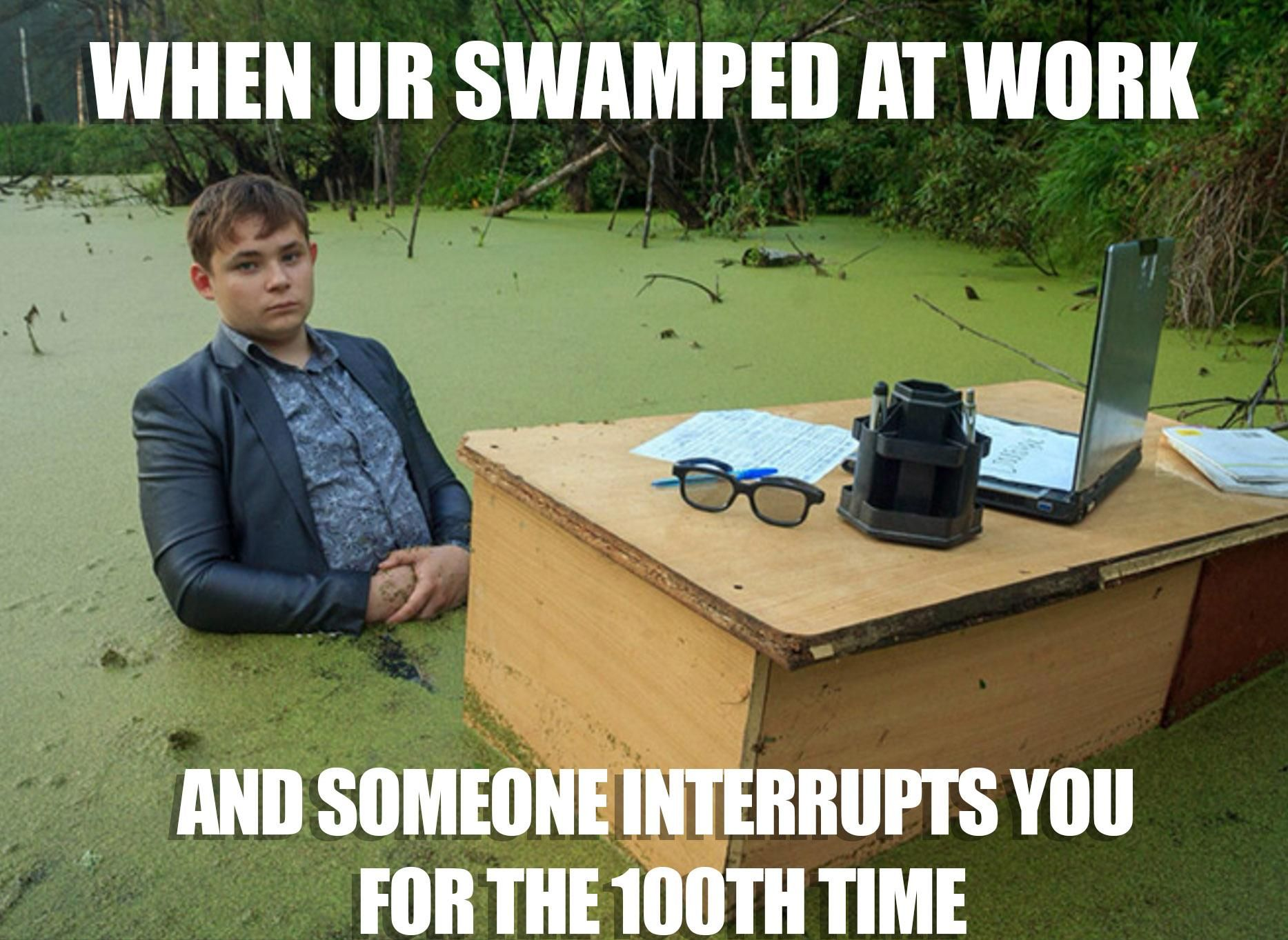 Funny Meme For Tuesday : R freshmemes when you re swamped work front desk