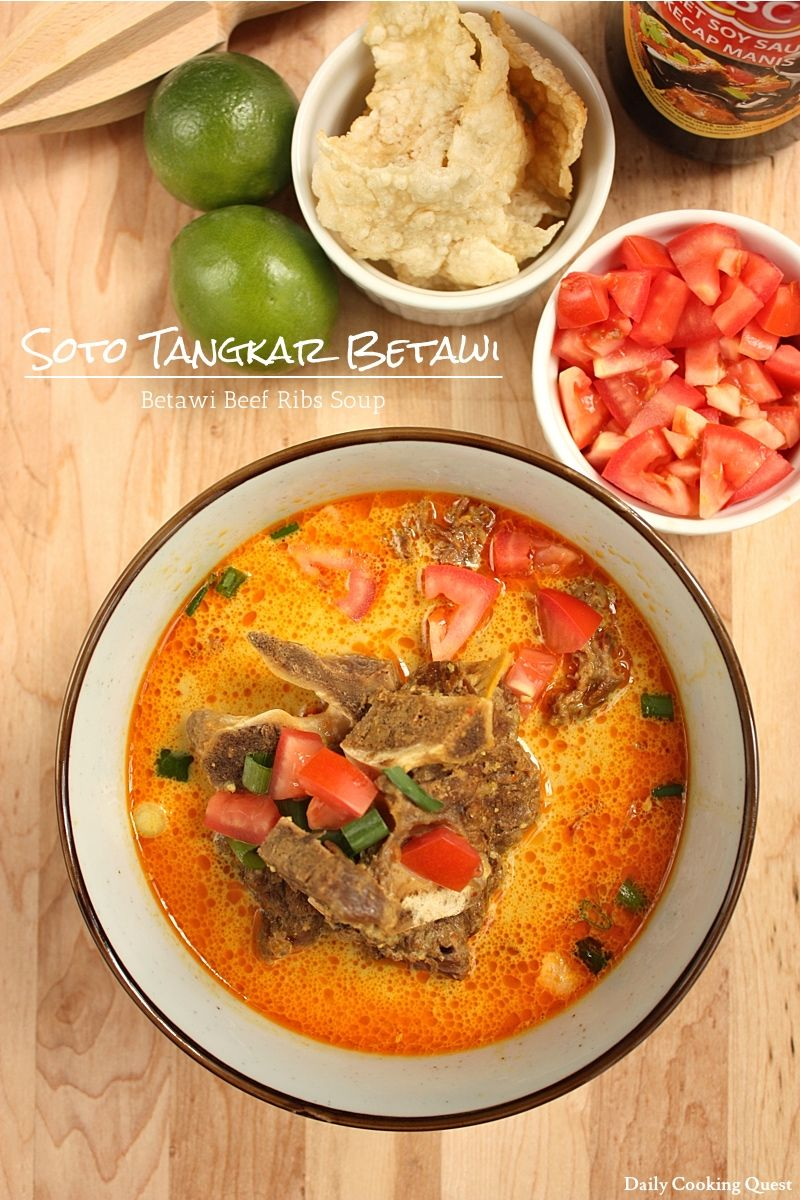 Soto Tangkar Betawi Betawi Beef Ribs Soup Recipe Beef Ribs Cooking Food