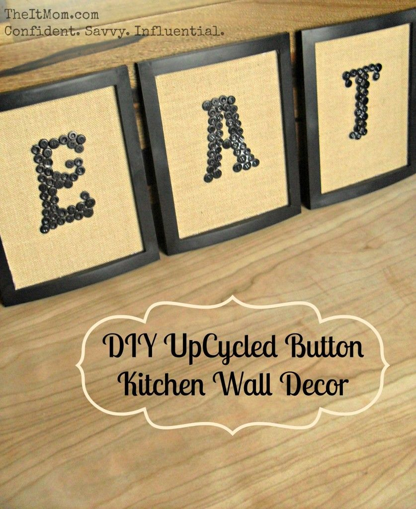Kitchen Wall Decor - UpCycled Button Wall Decor | Decorating ideas ...