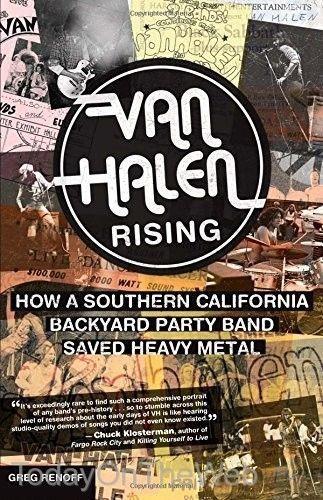 Van Halen Rising How a Southern California Backyard Party Band Saved