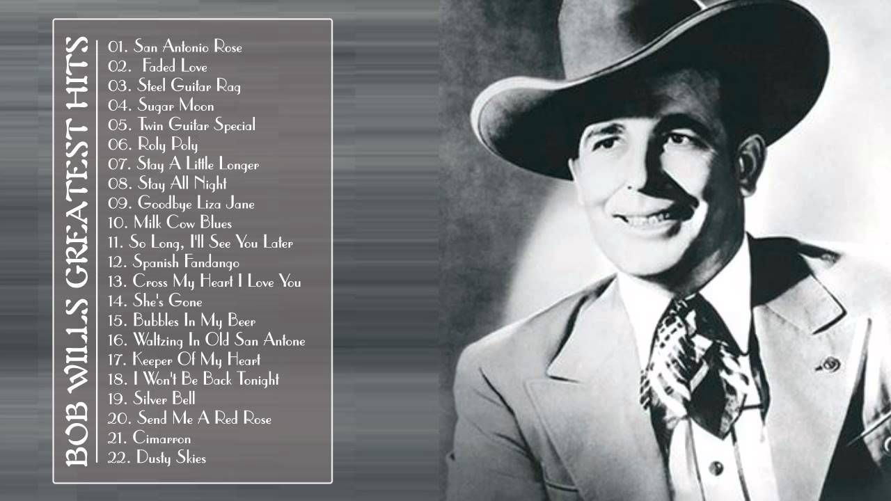 Bob Wills Greatest Hits || Bob Wills Songs Playlist (Full Album)