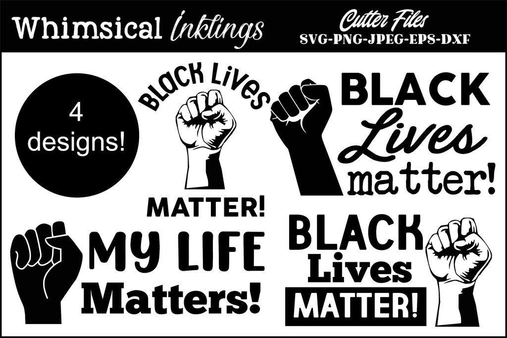 Black Lives Matter SVG Designs So Fontsy in 2020 Lives