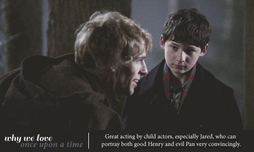 Great acting by child actors, especially Jared, who can portray both good Henry and evil Pan very convincingly.