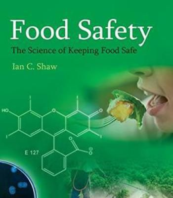 Food Safety: The Science Of Keeping Food Safe PDF