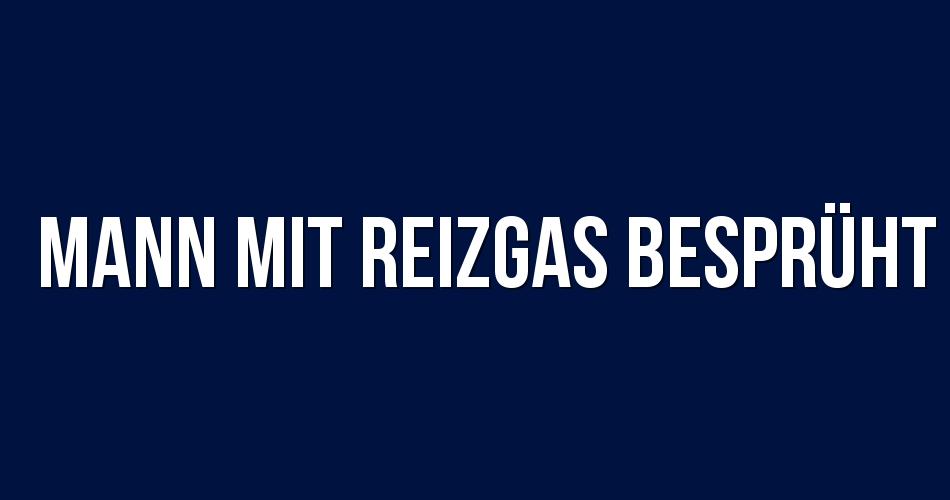 Mann Mit Reizgas Bespruht Nr 0341 Von Einem Bislang Unbekannten Wurde Ein Mann In Der Vergangenen Nacht In Neu Hohenschonhausen Mit In 2020 Mann Polizei Berlin