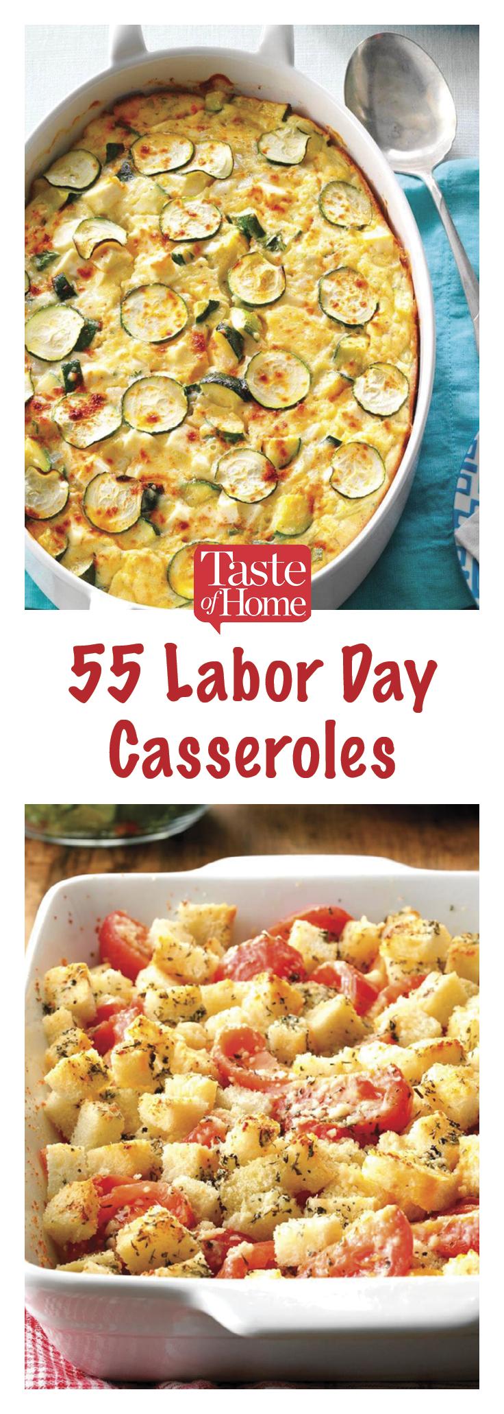 Labor Day Casserole Recipes To Celebrate The End Of Summer Dinner Casserole Recipes Casserole Recipes Recipes