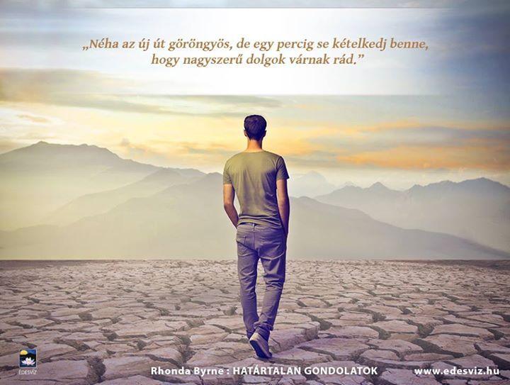 max lucado idézetek Rhonda Byrne gondolata a reményről. A kép forrása: Édesvíz Kiadó