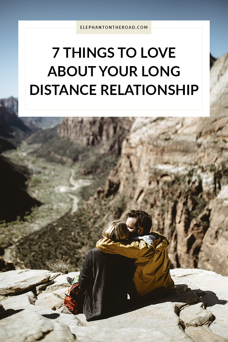7 Things To Love About Your Long Distance Relationship – Elephant On The  Road