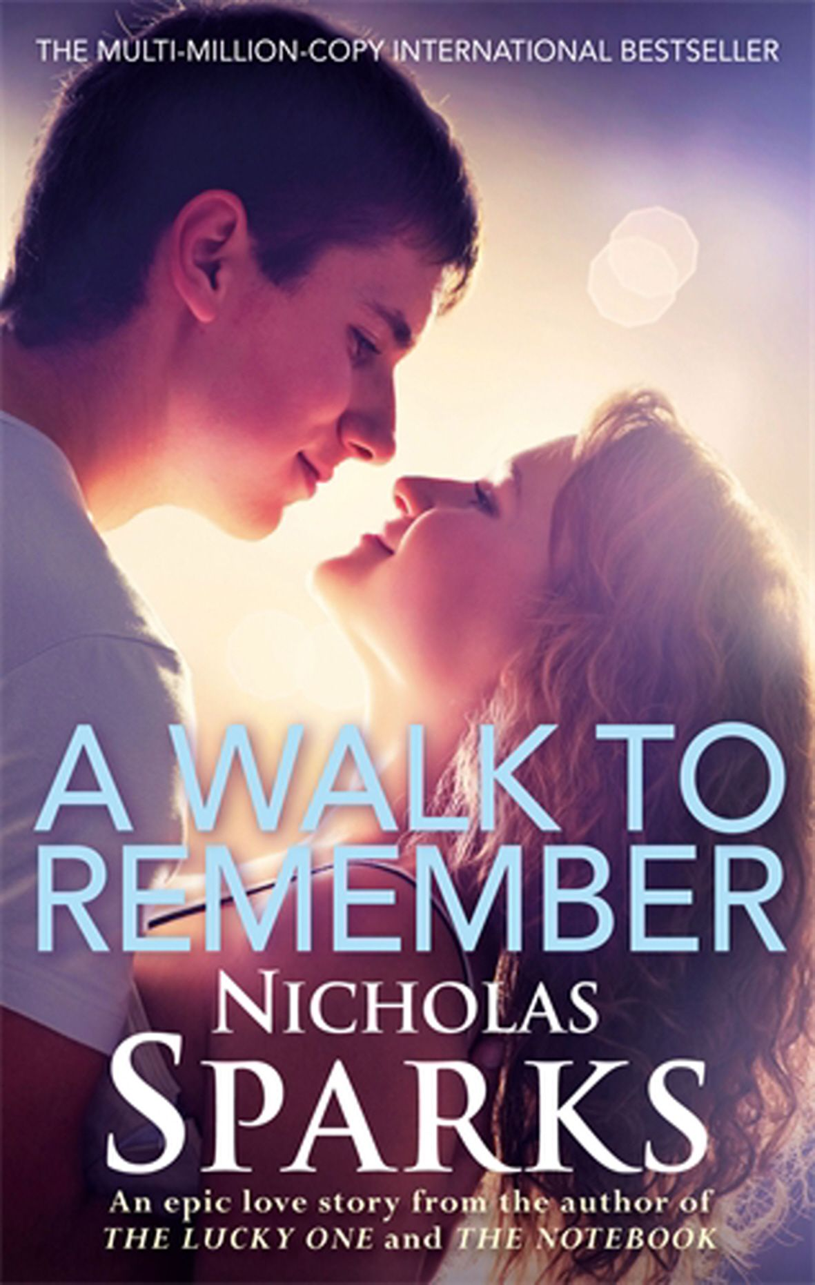 Nicholas Sparks A Walk To Remember Walk To Remember Nicholas