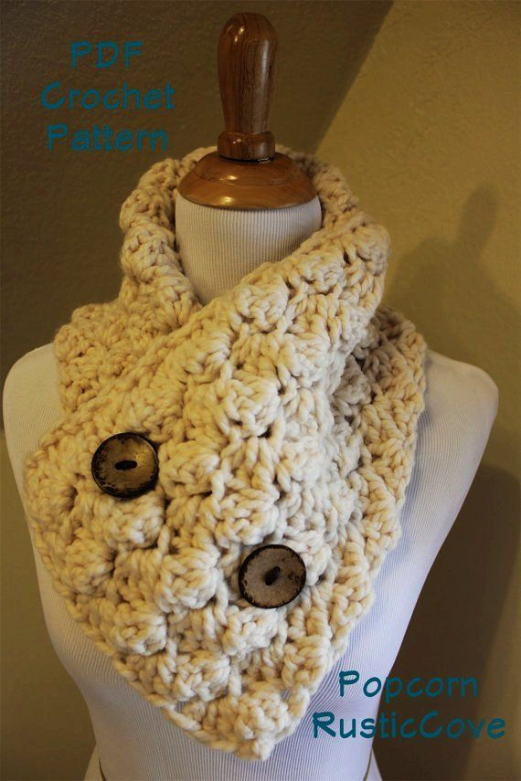 Crochet Pattern Popcorn Scarf Neck Warmer Wrap Button Up Crochet
