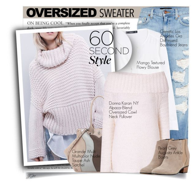 """""""60-Second Style: Oversized Sweater"""" by jgee67 ❤ liked on Polyvore featuring Genetic Denim, MANGO, Coxy, Donna Karan, Augusta and sweaterweather"""
