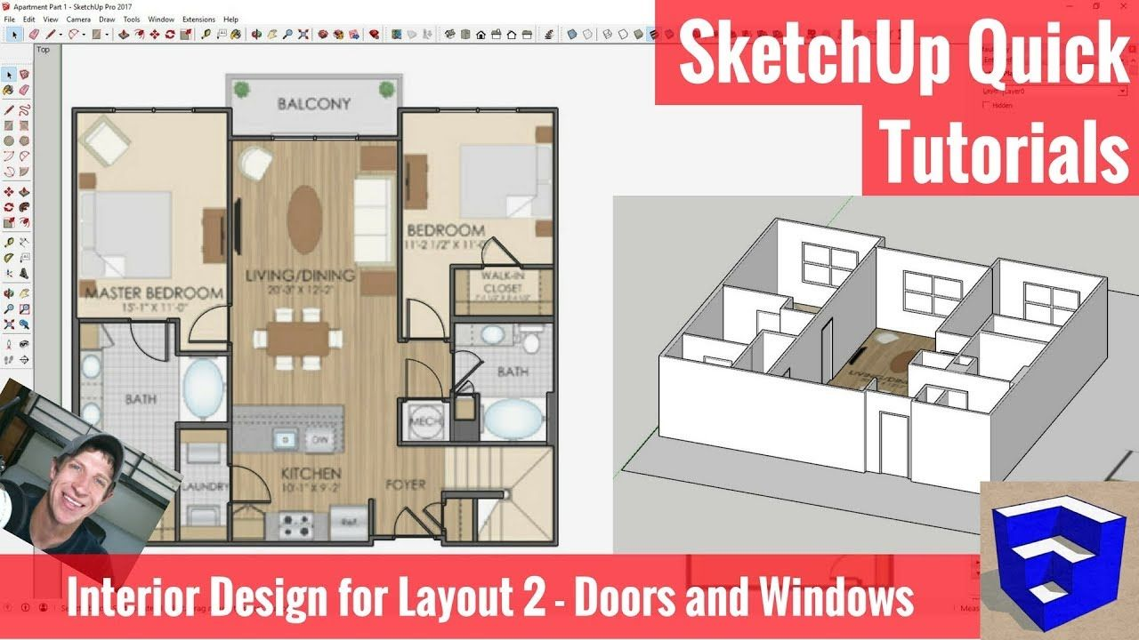 Sketchup Interior Design For Layout Part 2 Doors And Windows The Sketchup Essentials Best Interior Design Websites Interior Design Software Interior Design Boards