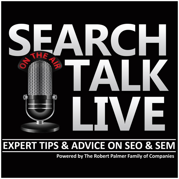 ‎Search Talk Live Search Engine Marketing & SEO Podcast on